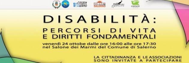 "Venerdì a Salerno ""Disabilità: percorsi di vita e diritti fondamentali"""