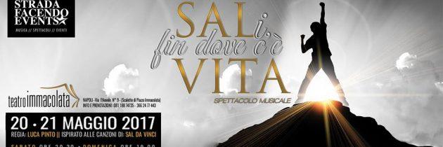 """Teatro Immacolata di Napoli, in programma lo spettacolo """"SALi fin dove c'è vita"""" (VIDEO)"""
